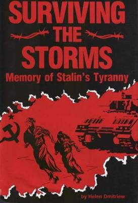 Surviving the Storms: Memory of Stalin's Tyranny