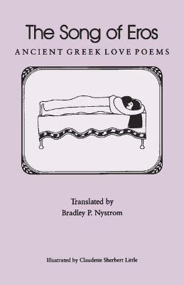 The Song of Eros: Ancient Greek Love Poems