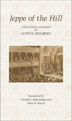 Jeppe on the Hill and Other Comedies by Ludvig Holberg