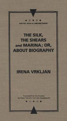 The Silk, the Shears and Marina; or, About Biography