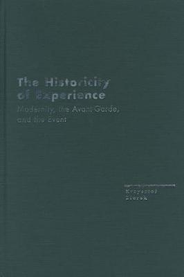 The Historicity of Experience: Modernity, the Avant-garde and the Event
