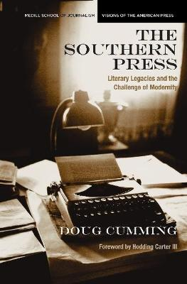 The Southern Press: Literary Legacies and the Challenge of Modernity