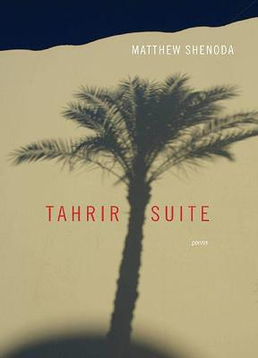 Tahrir Suite: Poems