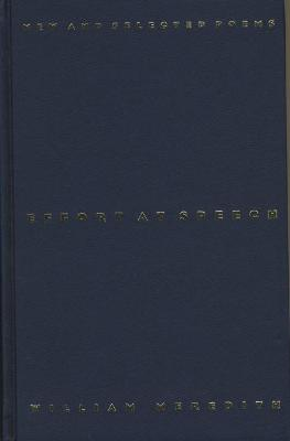 Effort at Speech: New and Selected Poems