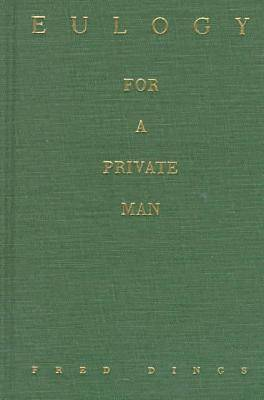 Eulogy for a Private Man