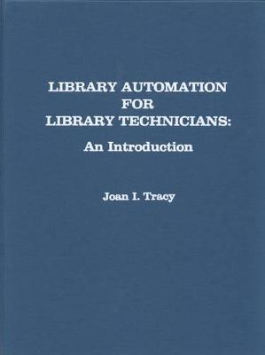 Library Automation for Library Technicians: An Introduction