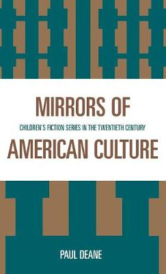 Mirrors of American Culture: Children's Fiction Series in the Twentieth Century