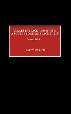 Blacks in Black and White: A Source Book on Black Films