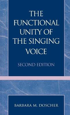 The Functional Unity of the Singing Voice