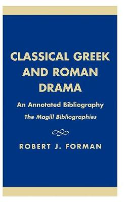 Classical Greek and Roman Drama: An Annotated Bibliography