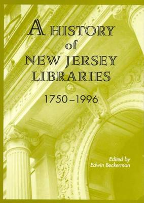 A History of New Jersey Public Libraries, 1750-1996