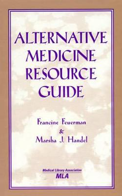 Alternative Medicine Resource Guide