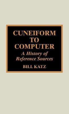 Cuneiform to Computer: A History of Reference Sources