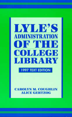 Lyle's Administration of the College Library