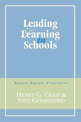 Leading and Learning in Schools: Brain-Based Practices