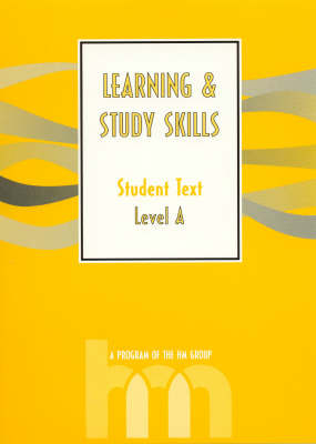 Level A: Student Text: HM Learning and Study Skills Program