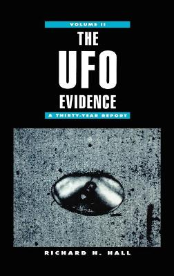 The UFO Evidence: A Thirty Year Report: v. 2