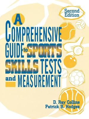 A Comprehensive Guide to Sports Skills Tests and Measurement: 2nd Ed.
