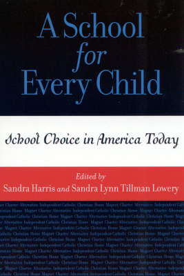 A School for Every Child: School Choice in America Today