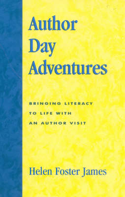 Author Day Adventures: Bringing Literacy to Life with an Author Visit