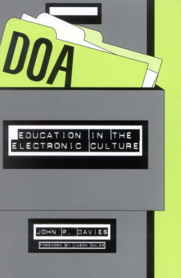 DOA: Education in the Electronic Culture