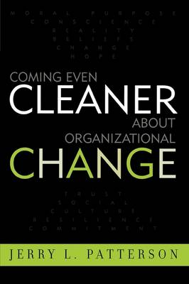 Coming Even Cleaner About Organizational Change