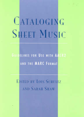 Cataloging Sheet Music: Guidelines for Use with Aacr2 and the Marc Format