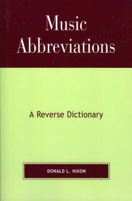 Music Abbreviations: A Reverse Dictionary