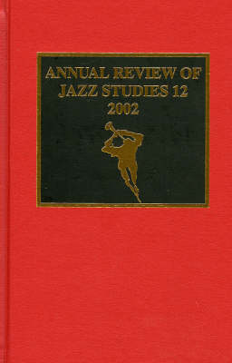 Annual Review of Jazz Studies 12: 2002