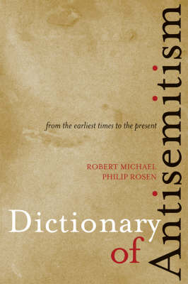 Dictionary of Antisemitism: From the Earliest Times to the Present