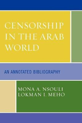 Censorship in the Arab World: An Annotated Bibliography