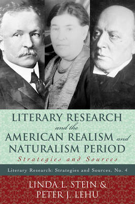 Literary Research and the American Realism and Naturalism Period: Strategies and Sources