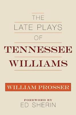 The Late Plays of Tennessee Williams
