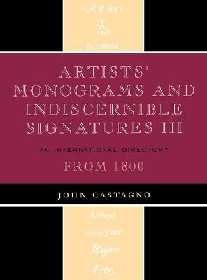 Artists' Monograms and Indiscernible Signatures III: An International Directory