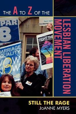 The A to Z of the Lesbian Liberation Movement: Still the Rage