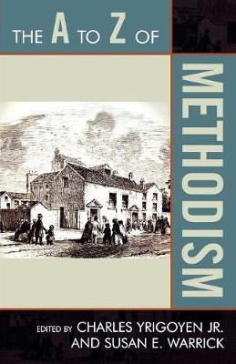 The A to Z of Methodism