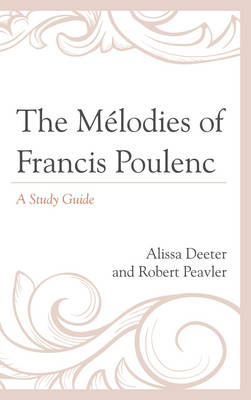 The Melodies of Francis Poulenc: A Study Guide