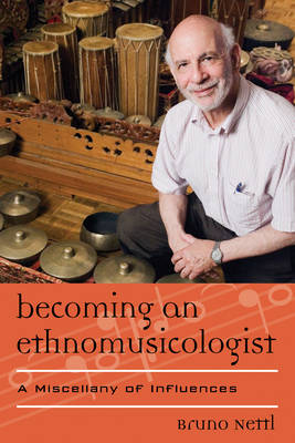 Becoming an Ethnomusicologist: A Miscellany of Influences