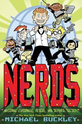 NERDS: National Espionage, Rescue and Defense Society: Bk.1