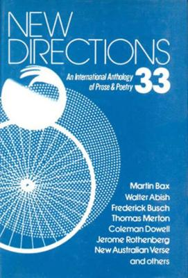 New Directions 33: An International Anthology of Prose and Poetry