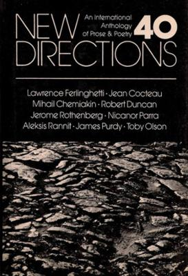 New Directions 40: An International Anthology of Prose & Poetry