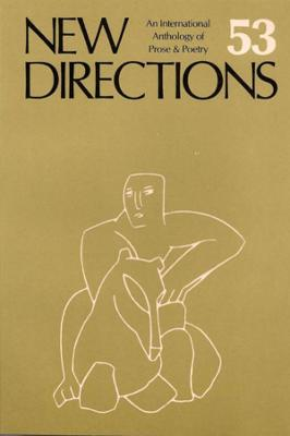 New Directions 53: An International Directory of Prose & Poetry
