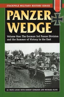 Panzer Wedge: The 3rd Panzer Division's Drive on Moscow, 1941