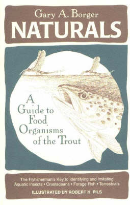 Naturals: A Guide to Food Organisms of the Trout