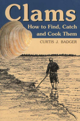 Clams: How to Find, Catch and Cook Them