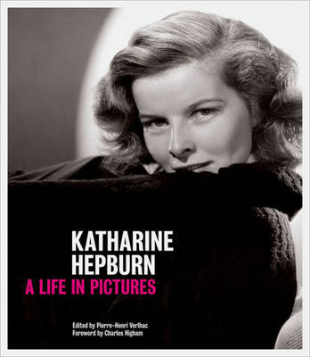 Katharine Hepburn: A Life in Pictures