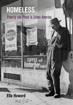 Homeless: Poverty and Place in Urban America