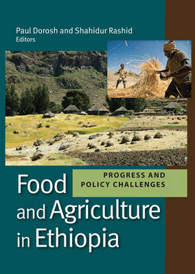 Food and Agriculture in Ethiopia: Progress and Policy Challenges