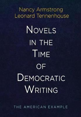 Novels in the Time of Democratic Writing: The American Example