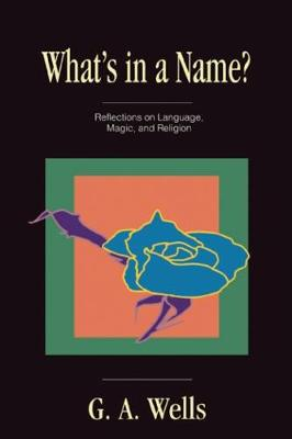 What's in a Name?: Reflections on Language, Magic, and Religion